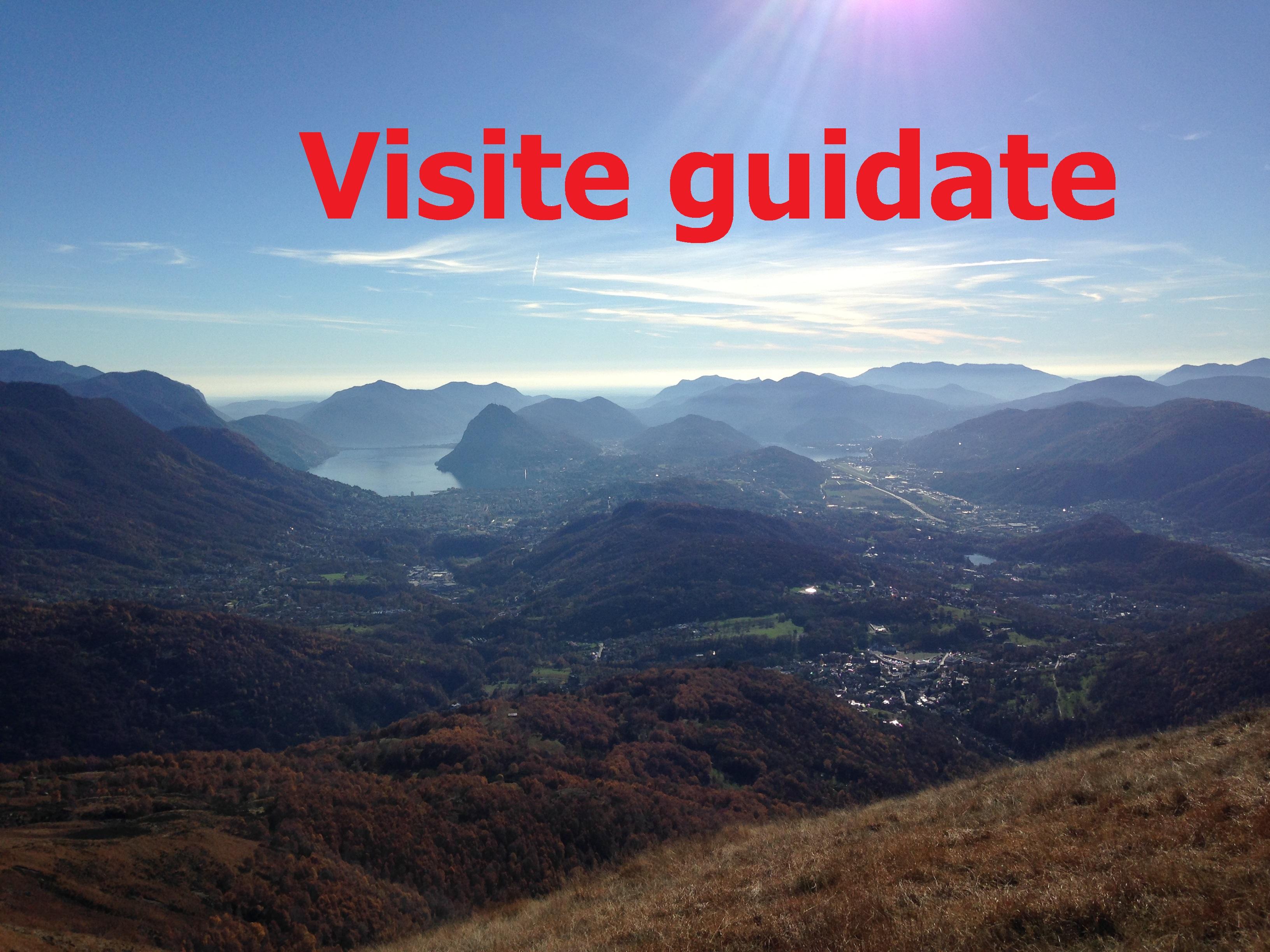 Guide Ticino - visita turistica - guida personalizzata - Ticino Lugano Bellinzona Mendrisio